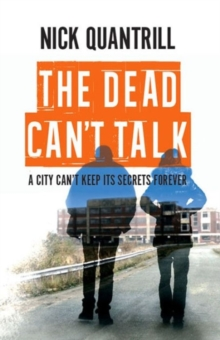 The Dead Can't Talk, Paperback / softback Book