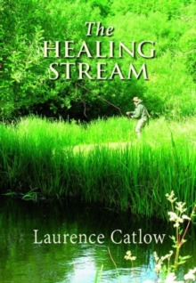 The Healing Stream, Hardback Book