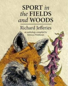 Sport in the Fields and Woods, Hardback Book