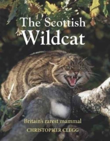 The Scottish Wildcat, Hardback Book