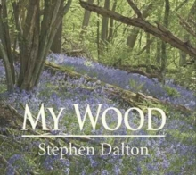 My Wood, Hardback Book