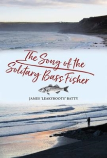 The Song of the Solitary Bass Fisher, Hardback Book