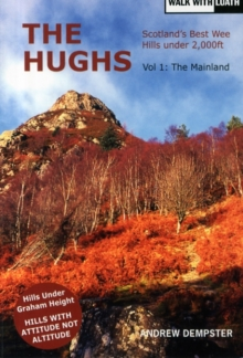 The Hughs : Scotland's Best Wee Hills under 2,000 feet, Paperback Book
