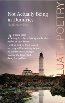 Not Actually Being in Dumfries, Paperback / softback Book