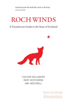 Roch Winds : A Treacherous Guide to the State of Scotland, Paperback Book