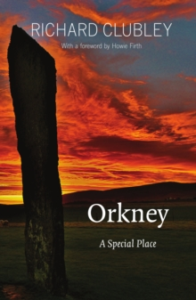 Orkney : A Special Place, Paperback / softback Book