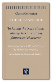 The Russian Soul: Selections from A Writer's Diary, Hardback Book