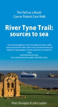 River Tyne Trail : Sources to Sea, Paperback Book
