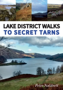 Walks to Lake District Secret Tarns, Paperback / softback Book