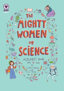 The Mighty Women Of Science, Paperback Book