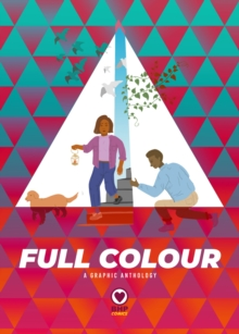 Full Colour : A Graphic Anthology, Paperback / softback Book