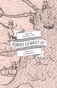 Albion's Glorious Ile: Middlesex to Huntingdonshire, Paperback / softback Book