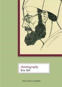 Eric Gill : Autobiography, Paperback / softback Book