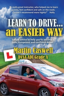 Learn To Drive...an Easier Way, Paperback / softback Book