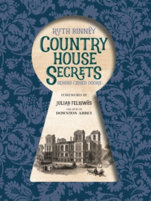 Country House Secrets : Behind Closed Doors, Hardback Book