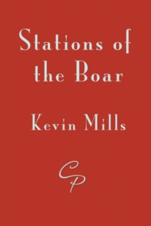 Stations of the Boar, Paperback / softback Book