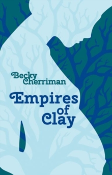 Empires of Clay, Paperback / softback Book