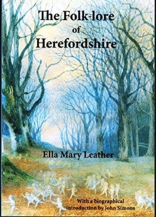 The Folk-lore of Herefordshire, Paperback / softback Book