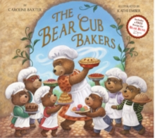 The Bear Cub Bakers, Paperback Book