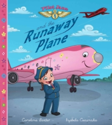 Pilot Jane and the Runaway Plane, Paperback / softback Book