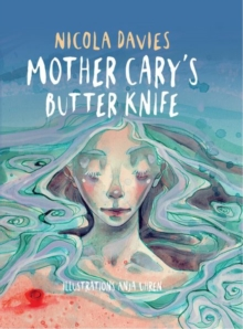 Mother Cary's Butter Knife, Hardback Book