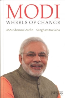 Modi : Wheels of Change, Paperback Book