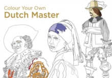 Colour Your Own Dutch Masters, Paperback / softback Book