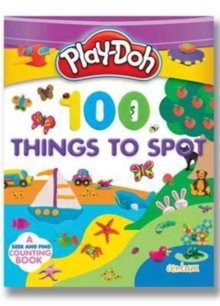 Play-Doh! 100 Things to Spot, Paperback Book