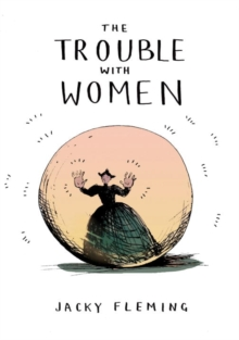 The Trouble With Women, Hardback Book