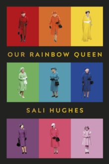 Our Rainbow Queen, Hardback Book