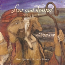 Lost and Found : Parables Jesus Told, Hardback Book