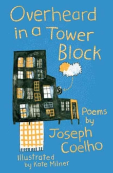 Overheard in a Tower Block : Poems by, Paperback / softback Book