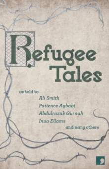 Refugee Tales, Paperback / softback Book