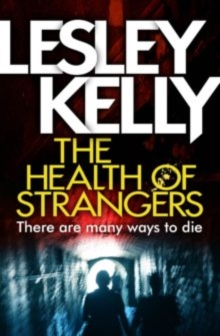 The Health of Strangers, Paperback / softback Book