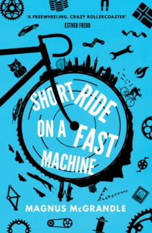 Short Ride on a Fast Machine, Paperback / softback Book