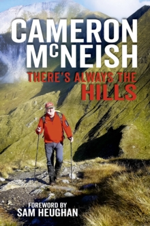 THERES ALWAYS THE HILLS, Hardback Book