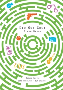 Kid Got Shot, Paperback Book