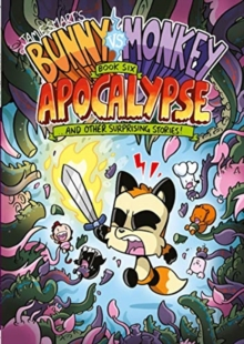 Bunny vs Monkey 6: Apocalypse, Paperback / softback Book