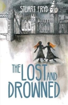 The Lost and Drowned, Paperback Book