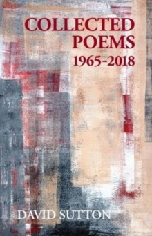 Collected Poems, 1965-2018, Paperback / softback Book