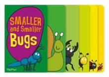 Smaller and Smaller Bugs, Hardback Book