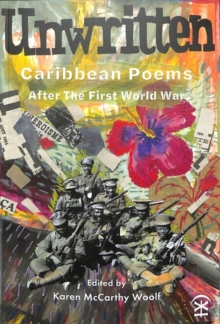 Unwritten: Caribbean Poems After the First World War, Paperback / softback Book