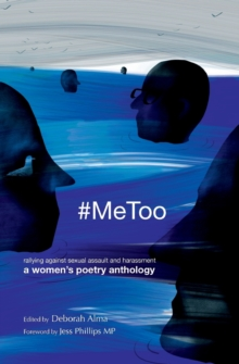 #MeToo : rallying against sexual assault and harassment, Paperback / softback Book