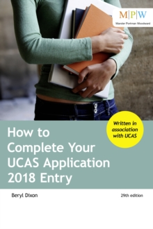 How to Complete Your UCAS Application 2018 Entry, Paperback Book