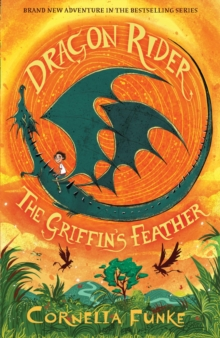 Dragon Rider: The Griffin's Feather, Paperback Book
