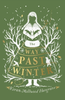 The Way Past Winter, Hardback Book