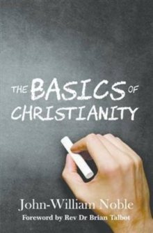 The Basics of Christianity, Paperback Book