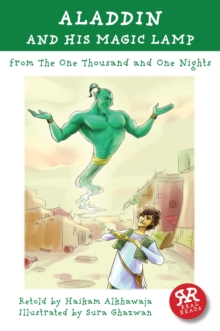 Aladdin and His Magic Lamp : One Thousand and One Nights, Paperback Book