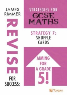 Shuffle Cards : Strategies for GCSE Mathematics Strategy 7, Paperback / softback Book