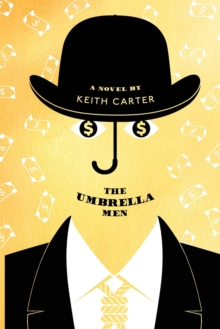 The Umbrella Men, Paperback / softback Book